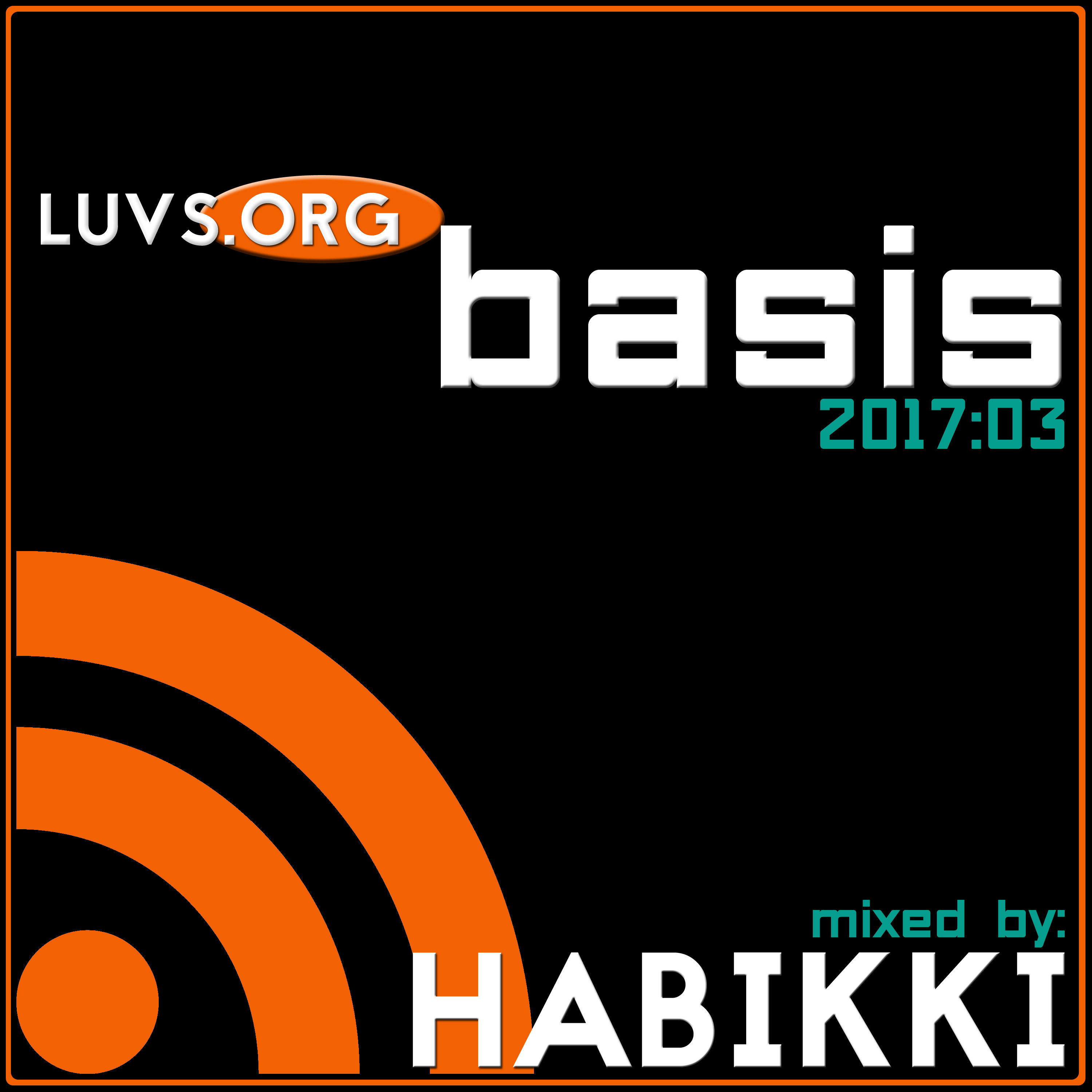 Luvs.org Sessions: [2017:03] Basis